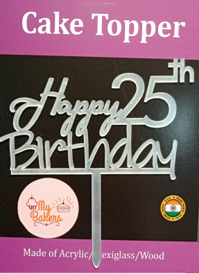 Happy 25th Birthday Silver Acrylic Topper 6 inch Pack of 1