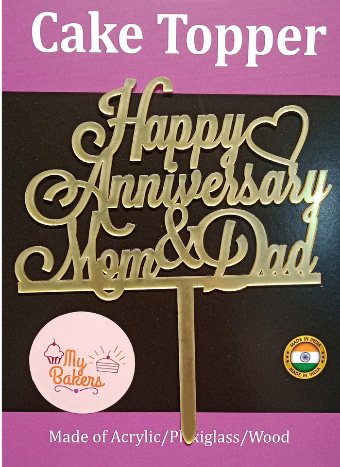 Happy Anniversary Mom And Dad Gold Mirror Acrylic Topper 6 inch Pack of 1