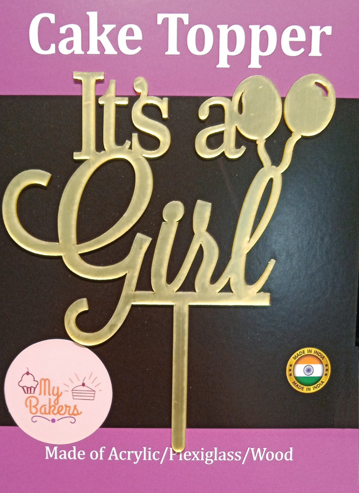 Its a Girl Gold Mirror Acrylic Topper 6 inch Pack of 1