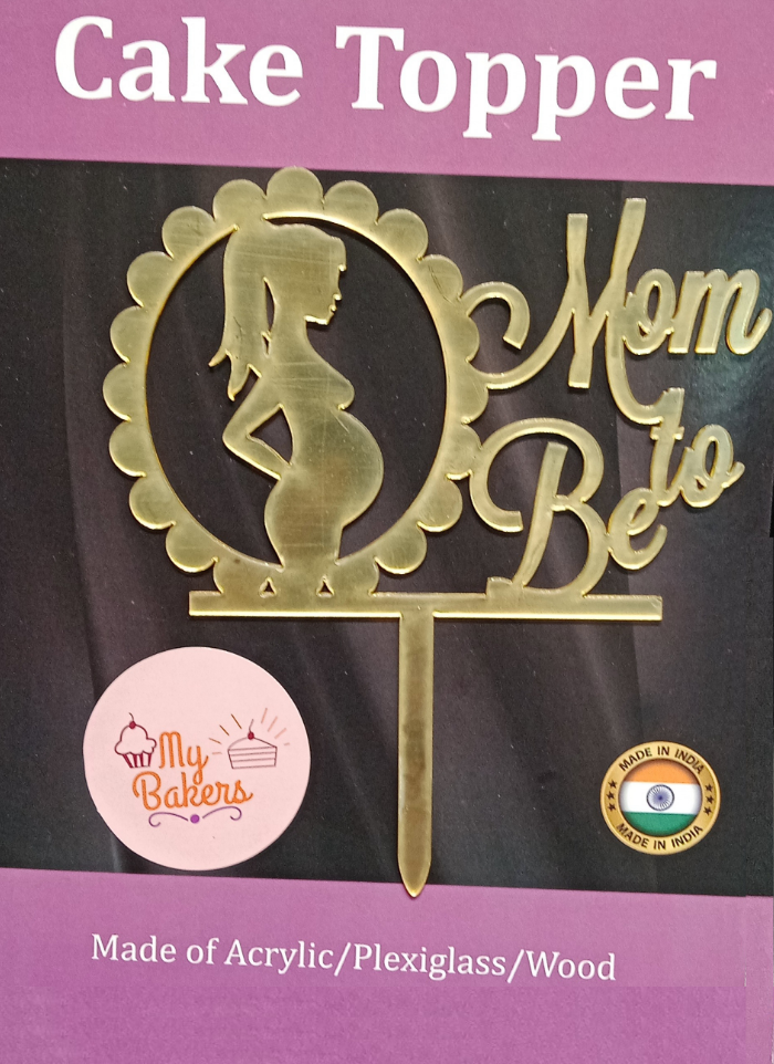 Mom To Be Gold Mirror Acrylic Topper 6 inch Pack of 1