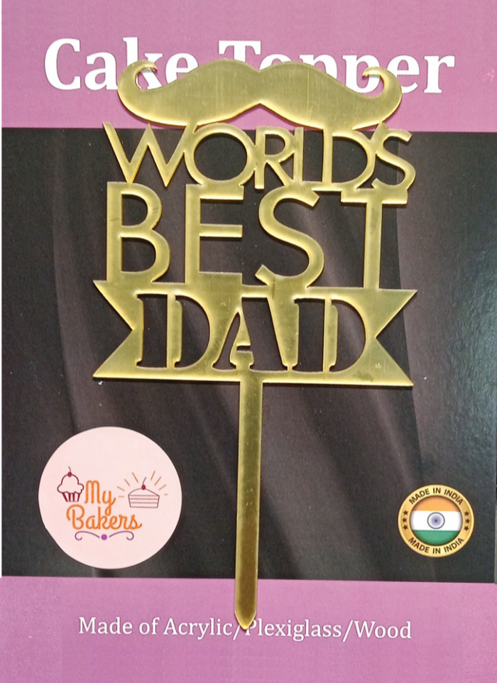 Worlds Best Dad Gold Mirror Acrylic Topper 6 inch Pack of 1