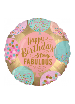 Happy birthday Stay Fabulous round foil balloon 18 inch pack of 1