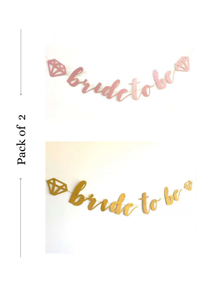 Bride To Be Cursive Banner Rose Gold and Gold 2 Pieces pack of 1