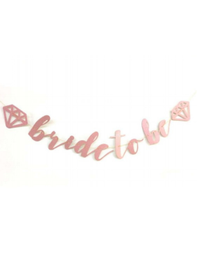Bride To Be Cursive Banner Rose Gold pack of 1